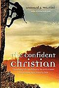 The Confident Christian: A Theology of Confidence for Overcoming Economic/Spiritual Crisis