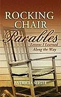 Rocking Chair Parables: Lessons I Learned Along the Way