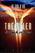 The Ruler: A Crack In Time Cover