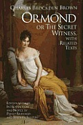 Ormond; Or, the Secret Witness: With Related Texts
