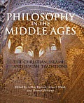 Philosophy In The Middle Ages The Christian Islamic & Jewish Traditions