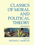 Classics of Moral & Political Theory