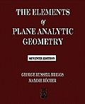 The Elements of Plane Analytic Geometry - Seventh Edition