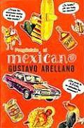 Preguntale al Mexicano! = Ask a...