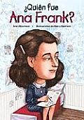 Quien Fue Ana Frank Who Was Anne Frank