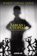 Sables y Utopias /Essays by Vargas Llosa: Visiones de America Latina /His Vision about Latin America Cover