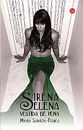 Sirena Selena Vestida De Pena / Sirena Selena Dressed of Sorrow (09 Edition)