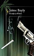 El Cojo y El Loco / The Madman and the Cripple