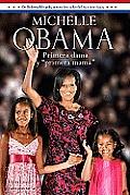 Michelle Obama Primera Dama y...