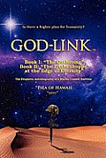 God-Link Book I: The Gathering the Prophetic Autobiography of a Marine Combat Survivor.