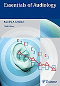 Essentials of Audiology 3rd edition