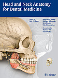 Head and Neck Anatomy for Dental Medicine (Thieme Atlas of Anatomy) Cover