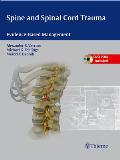 Spine and spinal cord trauma; evidence-based management. (DVD-ROM included)