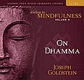 Abiding in Mindfulness, Volume 3: On Dhamma