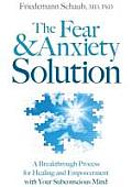 The Fear & Anxiety Solution