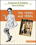 The 1920s and 1930s (Costume Source Books)