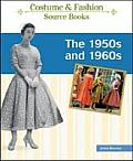 The 1950s and 1960s (Costume Source Books)