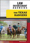 The Texas Rangers (Law Enforcement Agencies)