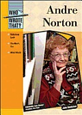 Andre Norton (Who Wrote That?) by John Bankston