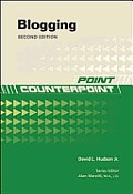 Blogging 2nd /E 2/E (Point/Counterpoint)