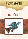 The Zuni (History and Culture of Native Americans) by Nancy ...