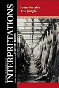 The Jungle - Upton Sinclair, New Edition (Bloom's Modern Critical Interpretations)
