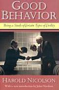 Good Behavior: Being a Study of Certain Types of Civility