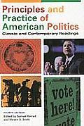 Principles & Practice Of American Politics