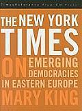 The New York Times on Emerging Democraciesin Eastern Europe