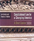 Constitutional Law for a Changing America: A Short Course, 4th Edition Archive
