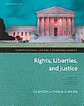 Constitutional Law for a Changing America Rights Liberties & Justice 7th edition