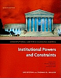 Constitutional Law for a Changing America Institutional Powers & Constraints