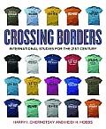 Crossing Borders : International Studies (13 - Old Edition)