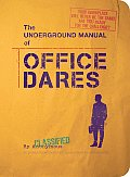 The Underground Manual for Office Dares
