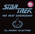 Star Trek: The Next Generation Classic Quotes