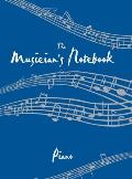 The Musician's Notebook: Piano (Musician's Notebook)
