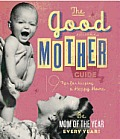The Good Mother Guide: 19 Tips for Keeping a Happy Home