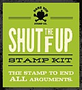 Shut the F Up Stamp Kit