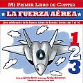 La Fuerza Aerea = Air Force (Mi Primer Libro de Contar)