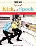 Fun with Kirk and Spock