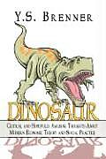Dinosaur: Some Critical and Hopefully Amusing Thoughts about Modern Economic Theory and Social Practice
