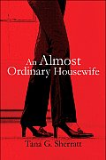 An Almost Ordinary Housewife