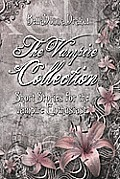 The Vampire Collection: Short Stories for the Vampire Enthusiast