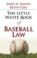 The Little Book of Baseball Law