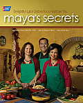 Maya's Secrets: 100 Delightful Latin Dishes for a Healthier You