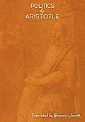Politics by Aristotle (Written 350 B.C.E)