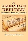 The American Republic: Complete Original Text