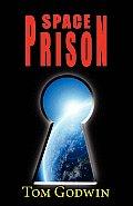 Space Prison (Originally Published as the Survivors)
