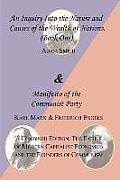 The Wealth of Nations (Book One) and the Manifesto of the Communist Party. a Combined Edition: The Father of Modern Capitalist Economics and the Found