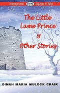 The Little Lame Prince & Other Stories